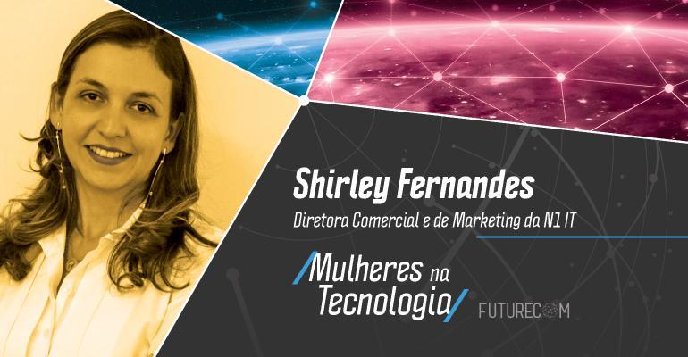 mulheres_tech_artigos_Shirley Fernandes FutureCom.jpg